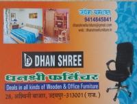 DHAN SHREE FURNITURE